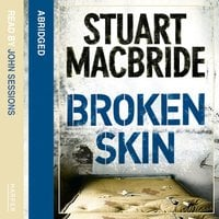 Broken Skin - Stuart MacBride