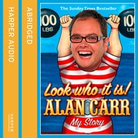 Look Who It Is! - Alan Carr