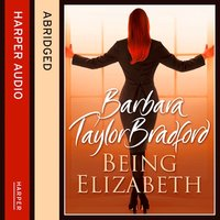 Being Elizabeth - Barbara Taylor Bradford