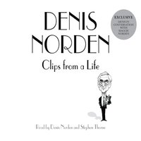 Clips From A Life - Denis Norden
