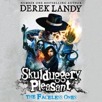 The Faceless Ones - Derek Landy