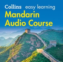 Easy Learning Mandarin Chinese Audio Course - Collins Dictionaries