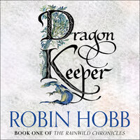 Dragon Keeper - Robin Hobb