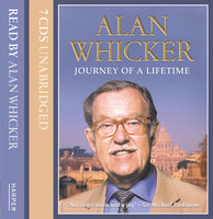 Journey Of A Lifetime - Alan Whicker