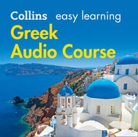 Easy Learning Greek Audio Course - Collins Dictionaries