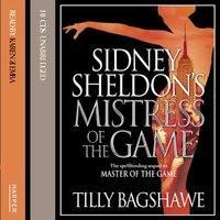 Sidney Sheldon's Mistress of the Game - Sidney Sheldon,Tilly Bagshawe