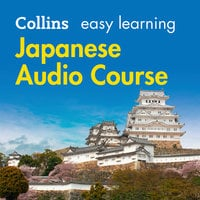 Easy Learning Japanese Audio Course - Collins Dictionaries