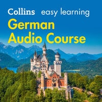 Easy Learning German Audio Course - Collins Dictionaries