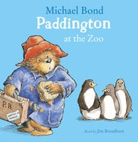 Paddington at the Zoo - Michael Bond