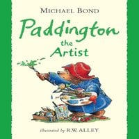 Paddington the Artist - Michael Bond