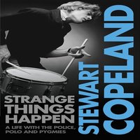Strange Things Happen - Stewart Copeland