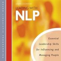Leading with NLP - Joseph O'Connor