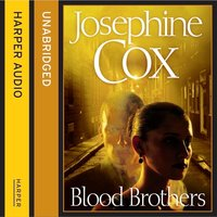 Blood Brothers - Josephine Cox