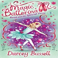 Rosa and the Special Prize - Darcey Bussell