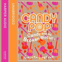 Candy and the Broken Biscuits - Lauren Laverne
