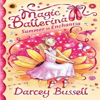 Summer in Enchantia - Darcey Bussell