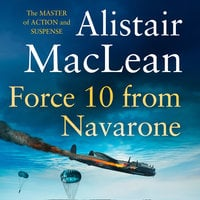 Force 10 from Navarone - Alistair MacLean