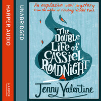 The Double Life of Cassiel Roadnight - Jenny Valentine