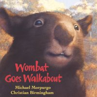 Wombat Goes Walkabout - Michael Morpurgo