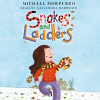 Snakes and Ladders - Michael Morpurgo
