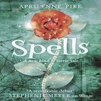 Spells - Aprilynne Pike