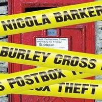 Burley Cross Postbox Theft - Nicola Barker