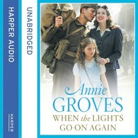 When the Lights Go On Again - Annie Groves