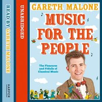 Music for the People - Gareth Malone