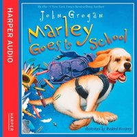 Marley Goes to School - John Grogan