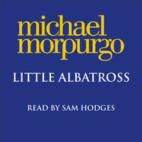 Little Albatross - Michael Morpurgo