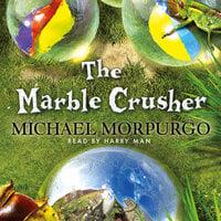Marble Crusher - Michael Morpurgo