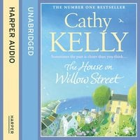 The House on Willow Street - Cathy Kelly