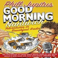 Good Morning Nantwich Podcast - Phill Jupitus