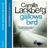 The Gallows Bird - Camilla Läckberg