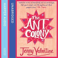 The Ant Colony - Jenny Valentine