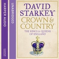 Crown and Country - David Starkey