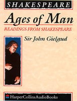 Ages of Man - Readings from Shakespeare - William Shakespeare