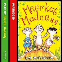 Meerkat Madness - Ian Whybrow