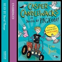 Casper Candlewacks in Death by Pigeon! - Ivan Brett
