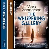 The Whispering Gallery - Mark Sanderson