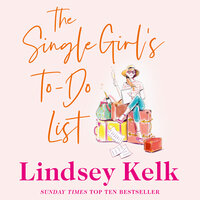 The Single Girl's To-Do List - Lindsey Kelk