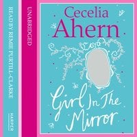 Girl in the Mirror: Two Stories - Cecelia Ahern