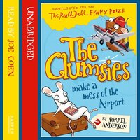 The Clumsies Make a Mess of the Airport - Sorrel Anderson
