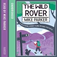 The Wild Rover - Mike Parker