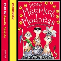 More Meerkat Madness - Ian Whybrow