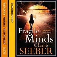 Fragile Minds - Claire Seeber