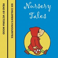 Nursery Tales - Six favourites read by Victoria Wood - Jonathan Langley