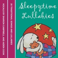 Sleepytime Lullabies - Various Authors