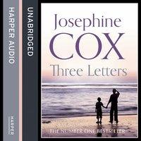 Three Letters - Josephine Cox