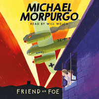 Friend or Foe - Michael Morpurgo